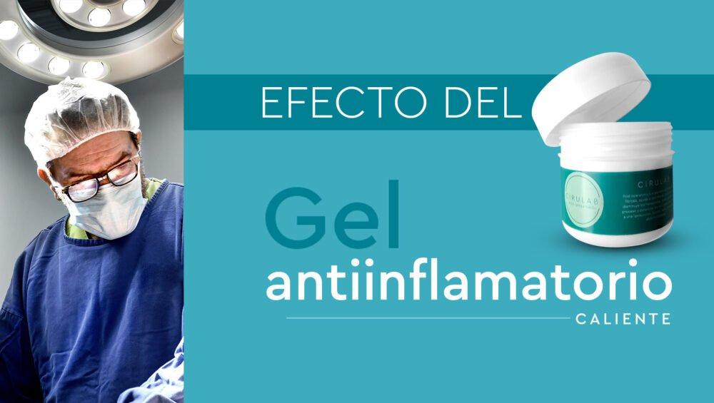 efecto del gel caliente antiinflamatorio